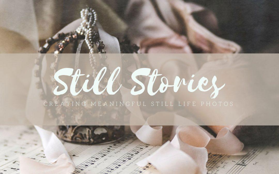 New Photography Workshop – Still Stories